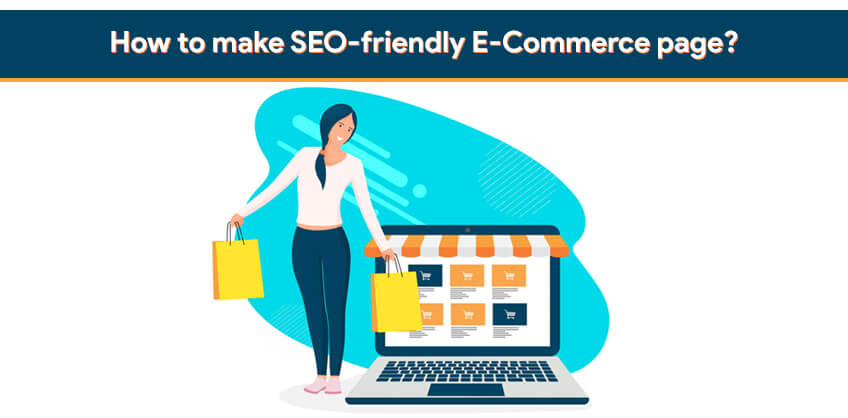 How to make SEO-friendly E-Commerce page?