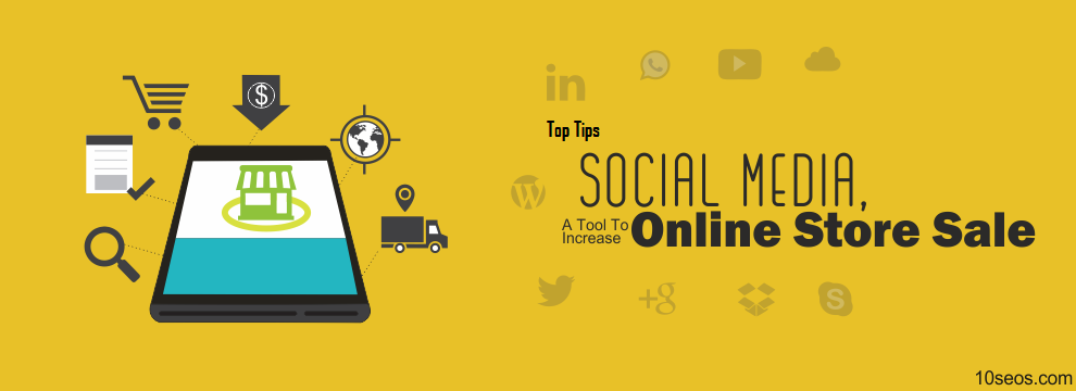Top Tips To Boost Online Sale on Social Media