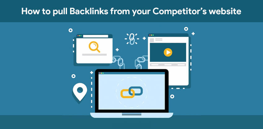 How to pull Backlinks from your Competitor's website.