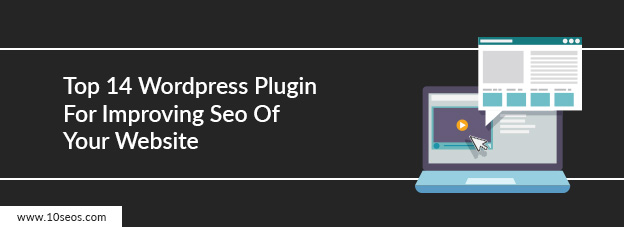 Top 14 Wordpress Plugin For Improving Seo Of Your Website