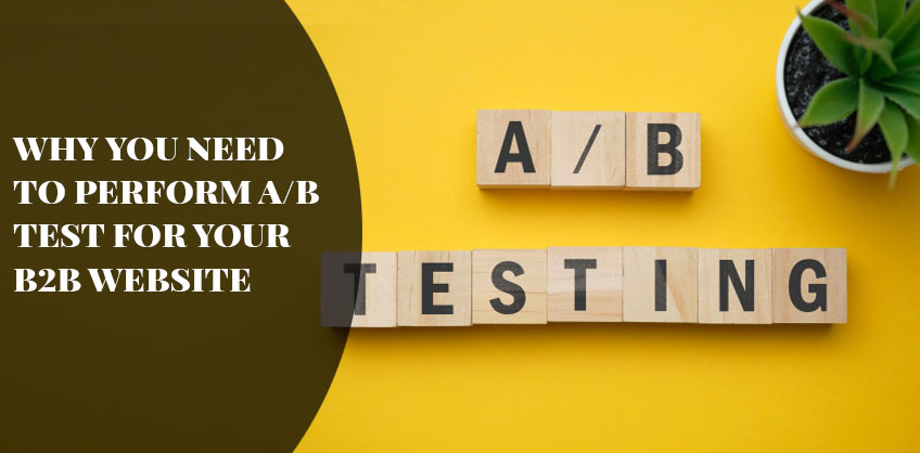 Why you need to perform A/B test for your B2B website
