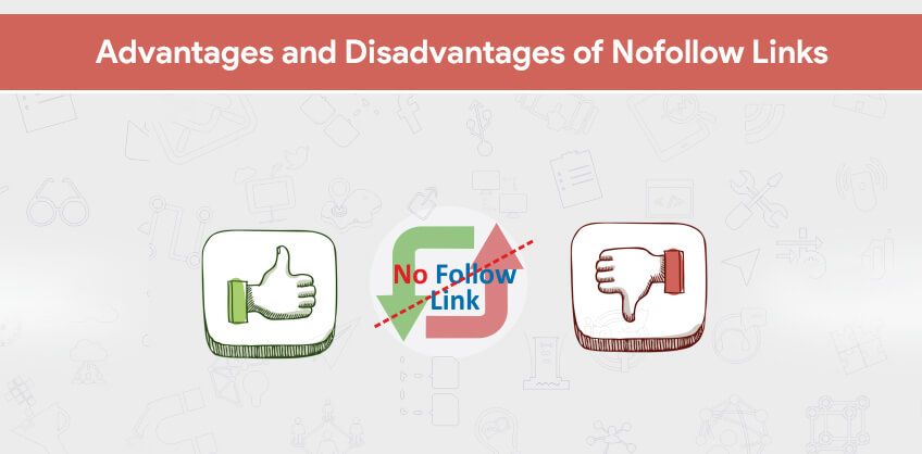 Advantages and Disadvantages of Nofollow Links