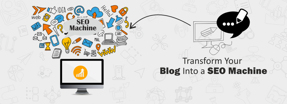 Transform Your Blog Into a SEO Machine