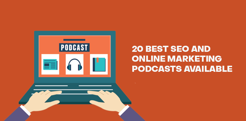 20 BEST SEO AND ONLINE MARKETING PODCASTS AVAILABLE