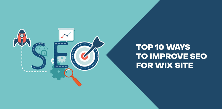 IS WIX GOOD FOR SEO? TOP 10 WAYS TO IMPROVE SEO FOR WIX SITE