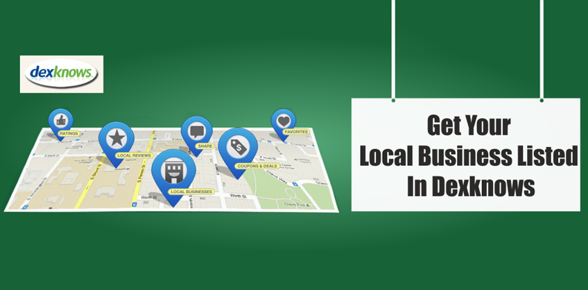 How to get your local business listed in Dexknows?