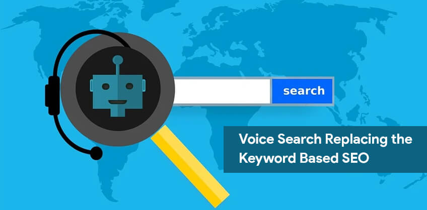 Voice Search Replacing the Keyword Based SEO