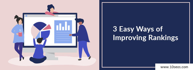 3 Easy Ways of Improving Rankings