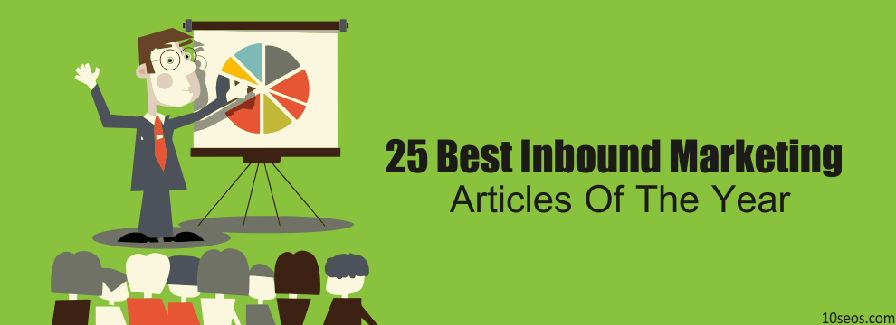 25 BEST INBOUND MARKETING ARTICLES OF THE YEAR