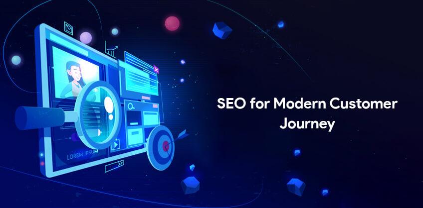 SEO for Modern Customer Journey