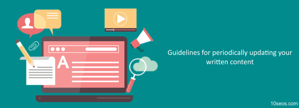 Guidelines for periodically updating your written content
