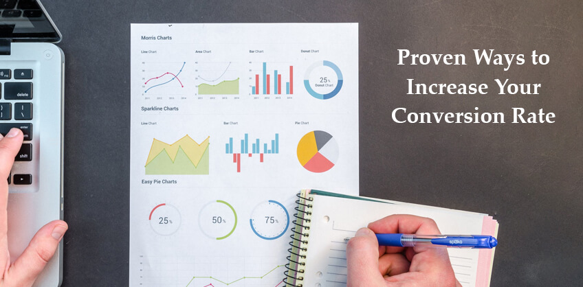 Proven Ways to Increase Your Conversion Rates