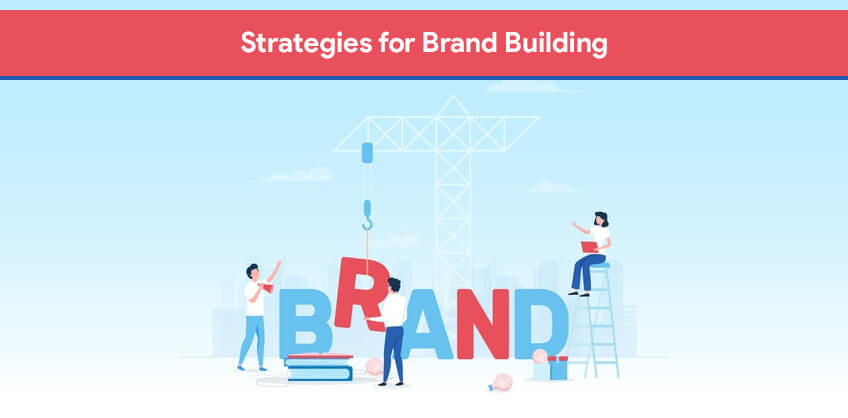 Strategies for Brand Building