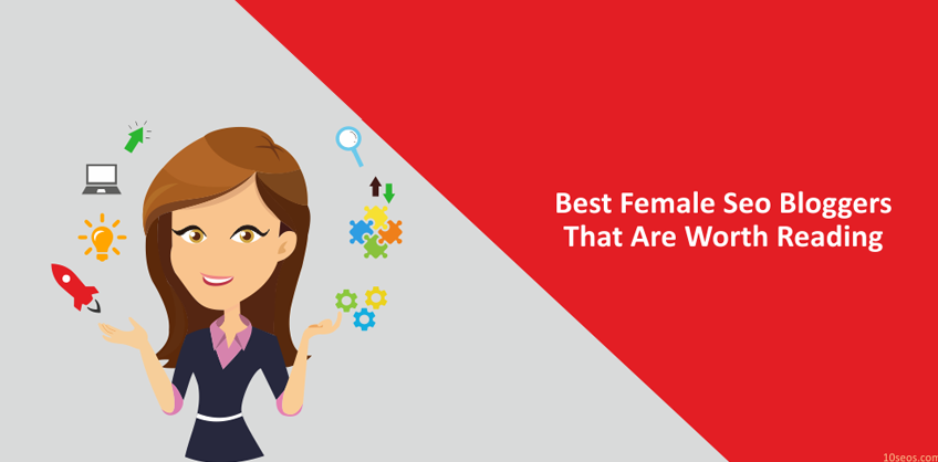 BEST FEMALE SEO BLOGGERS THAT ARE WORTH READING