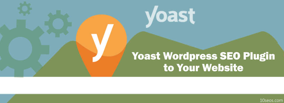 How to Install Yoast Wordpress SEO Plugin to Your Website?