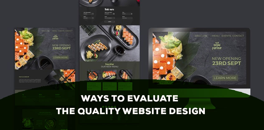 WAYS TO EVALUATE THE QUALITY WEBSITE DESIGN