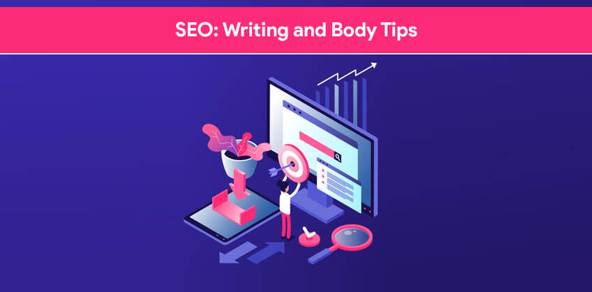 SEO: Writing and Body Tips