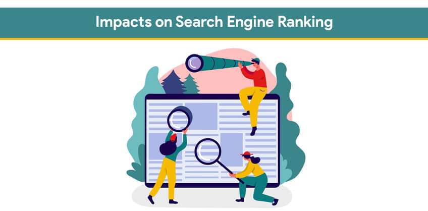 Impacts on search engine ranking