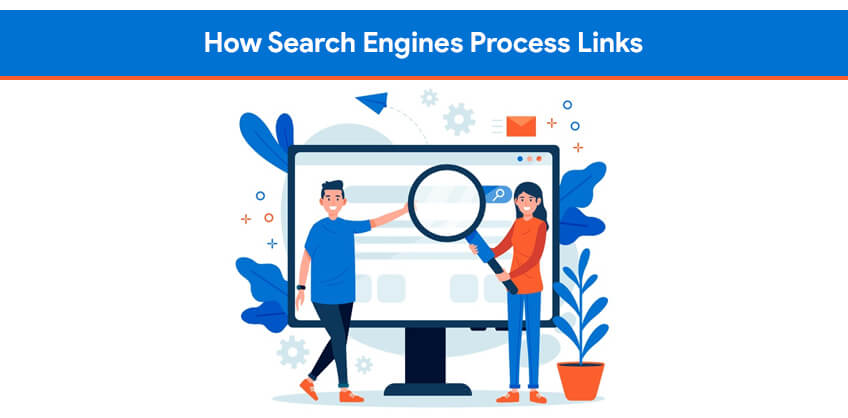How Search Engines Process Links