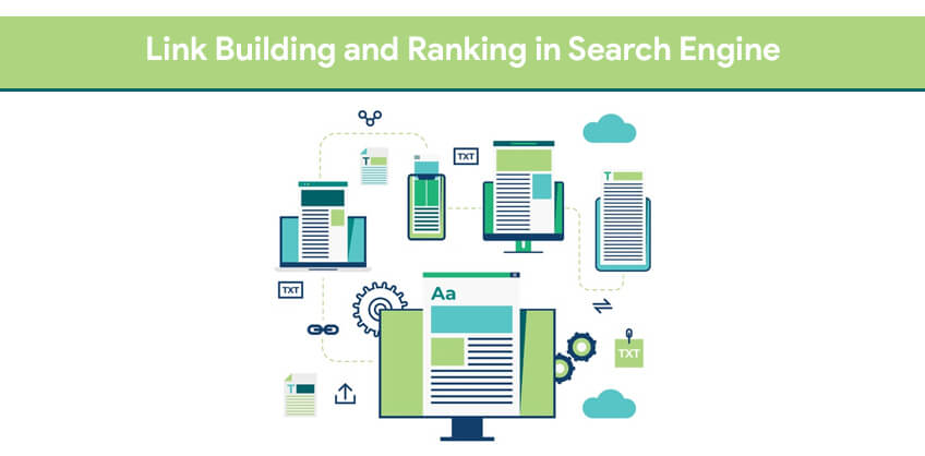 Link Building and Ranking in Search Engine