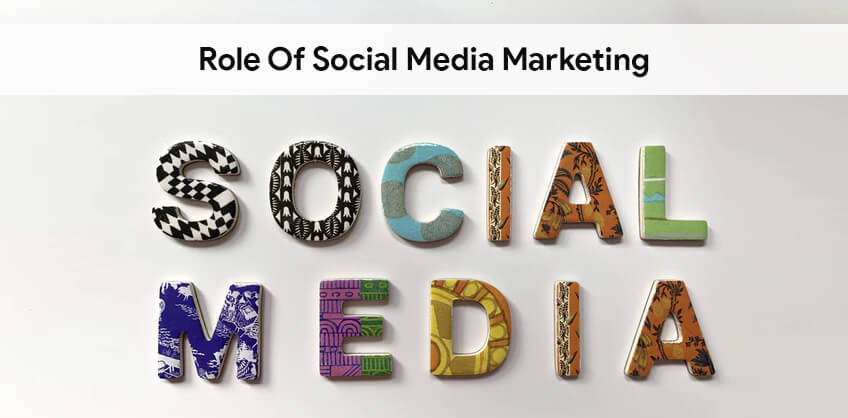 ROLE OF SOCIAL MEDIA MARKETING