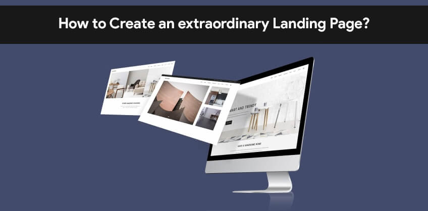 How to Create an extraordinary Landing Page?