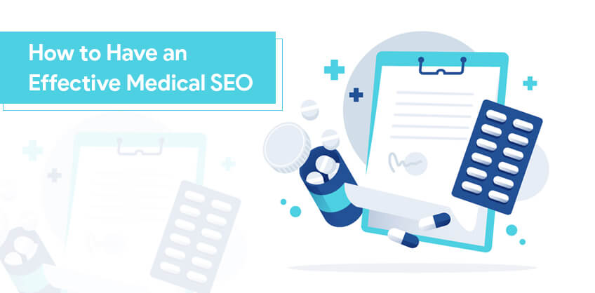 How to Have an Effective Medical SEO