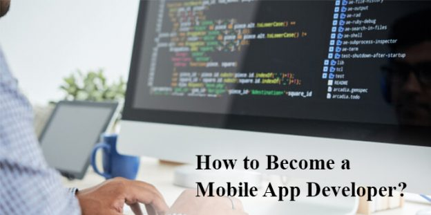 How to Become a Mobile App Developer?