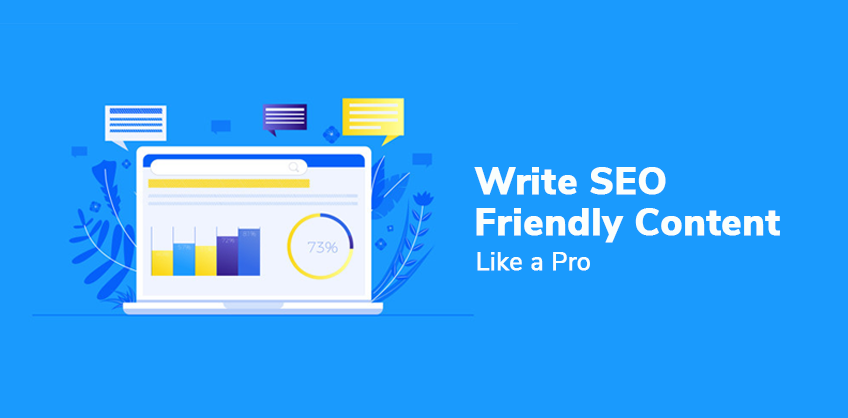Write SEO Friendly Content Like a Pro