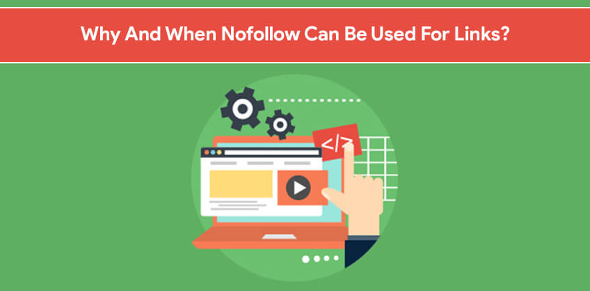 Why And When Nofollow Can Be Used For Links?