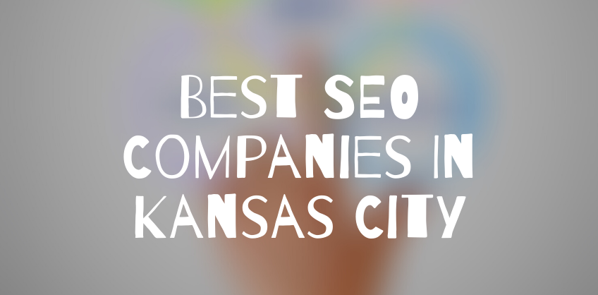 Best SEO Companies Kansas City