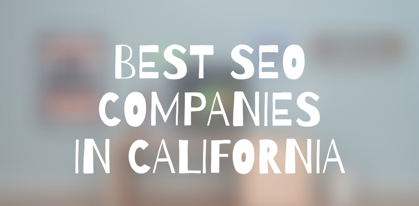Best SEO Companies California