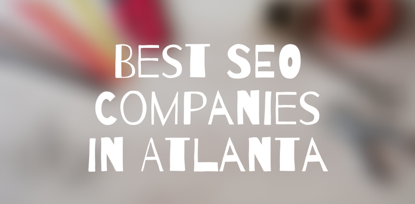 Best 10 SEO Companies in Atlanta