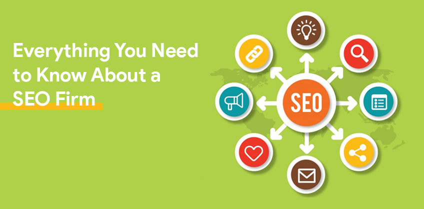Everything You Need to Know About a SEO Firm