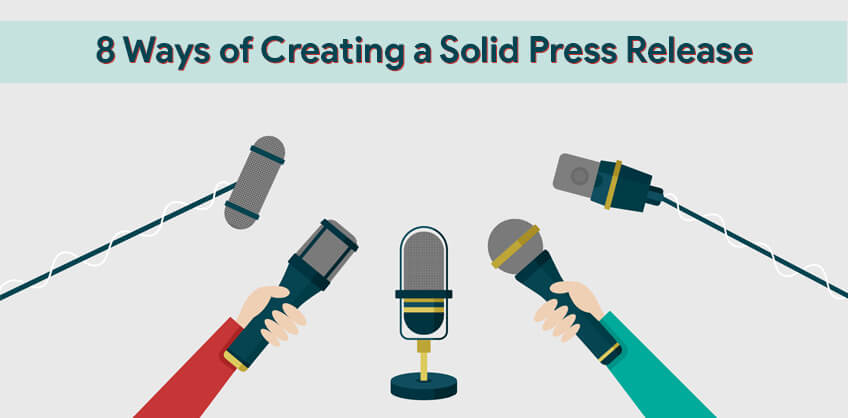 8 Ways of Creating a Solid Press Release