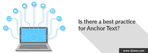 Is there a best practice for anchor text?
