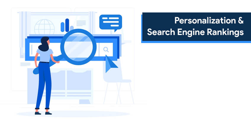 Personalization & Search Engine Rankings