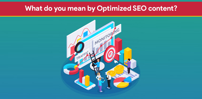 What do you mean by Optimized SEO content