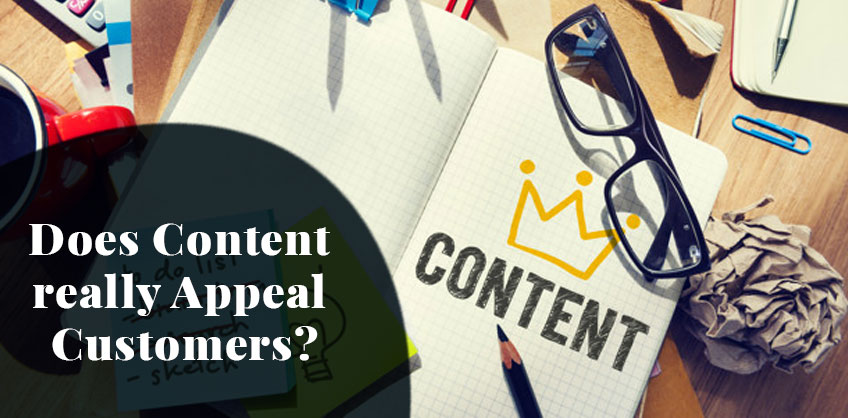 Does Content really Appeal Customers?