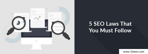 5 SEO Laws That You Must Follow