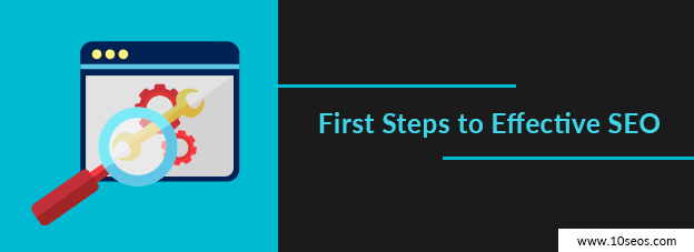 First Steps to Effective SEO