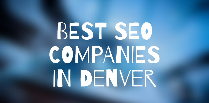 Best SEO Companies Denver