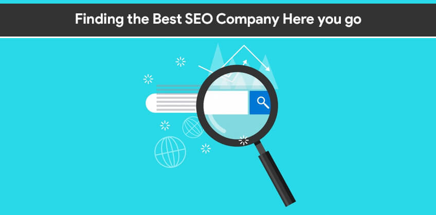 Finding the Best SEO Company Here you go