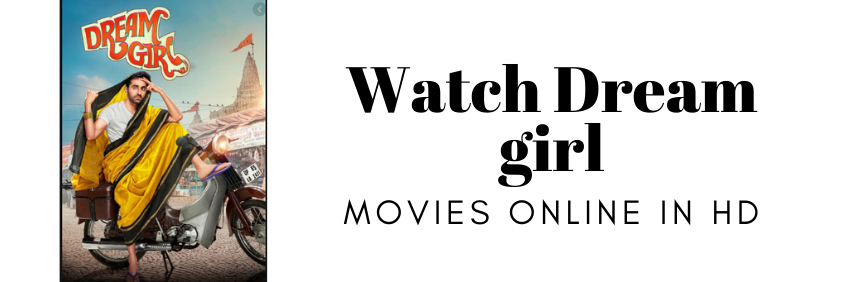 Watch Dream girl Full movies online in HD