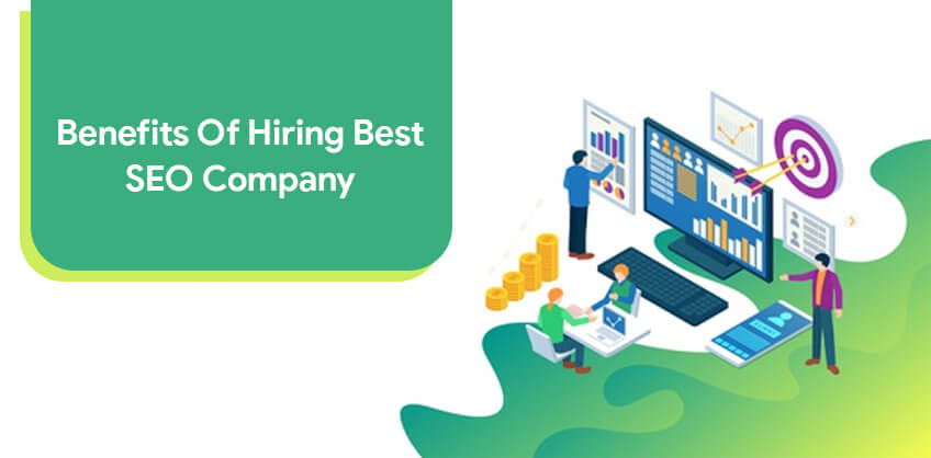 Benefits of hiring Best SEO Company