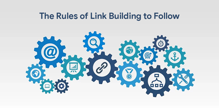 The Rules of Link Building to Follow