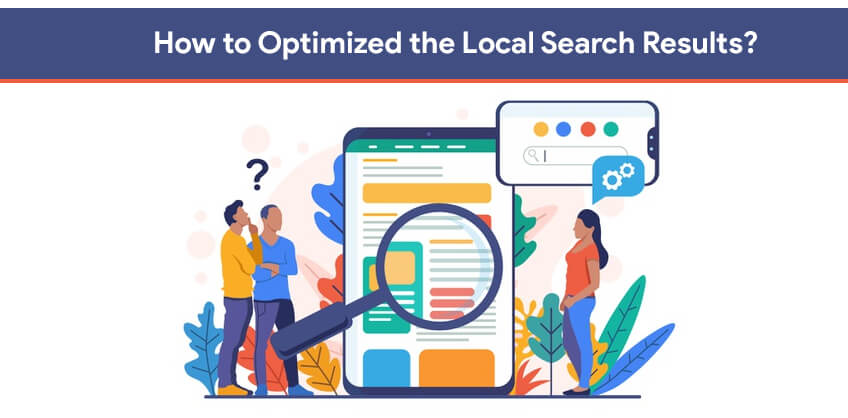 How to Optimized the Local Search Results?