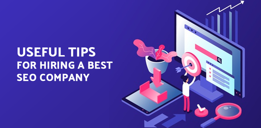 Useful tips for hiring a best SEO Company