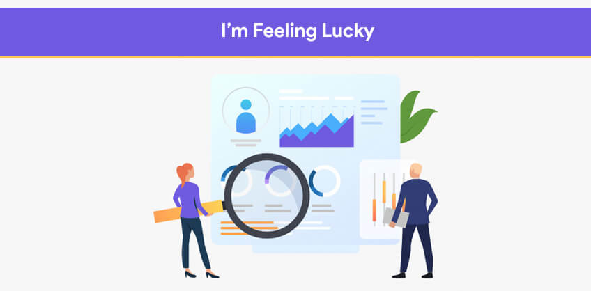 Im Feeling Lucky