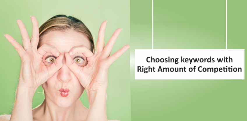 Choosing Keywords with the Right Amount of Competition